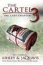 The Cartel 3 : the last chapter