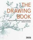 The drawing book : a survey of drawing : the primary means of expression