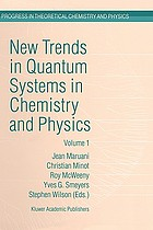 New trends in quantum systems in chemistry and physics : Paris, France, 1999
