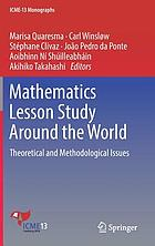 Mathematics Lesson Study Around the World : Theoretical and Methodological Issues