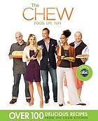 The Chew : food, life, fun