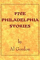 Five Philadelphia stories