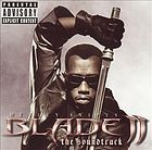 Blade II : the soundtrack.