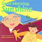 Good morning sunshine : a grandpa story