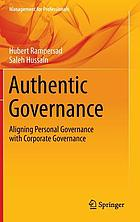 Authentic Governance : Aligning Personal Governance with Corporate Governance