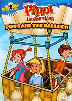 Pippi Longstocking. / Pippi and the balloon