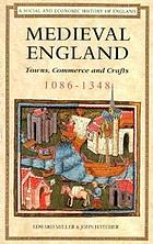 Medieval England. Towns, commerce, and crafts, 1086-1348