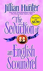 The seduction of an English scoundrel : a novel