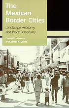 The Mexican border cities : landscape anatomy and place personality