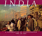 India : a celebration of independence, 1947-1997