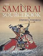 The Samurai source book.