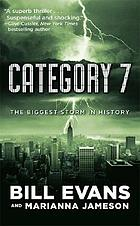 Category 7 : [the biggest storm in history]