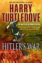 Hitler's war : the war that came early