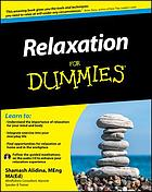 Relaxation For Dummies.