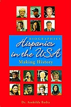 Hispanics in the USA : making history
