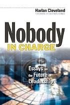 Nobody in charge : leadership in the knowledge environment