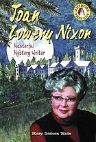 Joan Lowery Nixon : mystery writer
