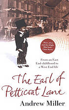 The Earl of Petticoat Lane [from an East End child to a West End life]