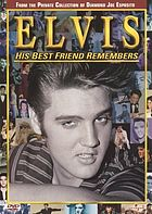 Elvis : his best friend remembers