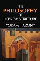 The philosophy of Hebrew scripture : an introduction
