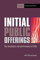 Initial public offerings : the mechanics and performance of IPOs