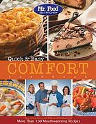 Mr. Food Test Kitchen Quick & easy comfort cookbook : more than 150 mouthwatering recipes