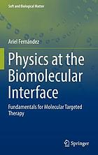 Physics at the biomolecular interface : fundamentals for molecular targeted therapy