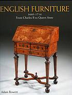 English furniture from Charles II to Queen Anne, 1660-1714