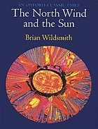 The North Wind and the Sun : a fable