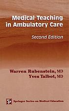 Medical teaching in ambulatory care