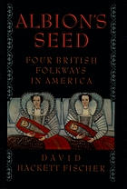 Albion's seed : four British folkways in America