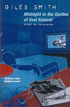 Midnight in the garden of Evel Knievel : sport on television