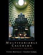 Multivariable calculus : a geometric approach