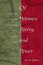 Of women, poetry, and power : strategies of address in Dickinson, Miles, Brooks, Lorde, and Angelou
