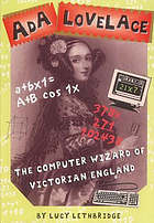 Ada Lovelace : the computer wizard of Victorian England
