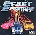 2 fast 2 furious : soundtrack.