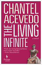 The living infinite : a novel