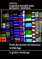 From exclusion to inclusion in old age : a global challenge