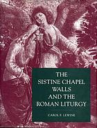 The Sistine Chapel walls and the Roman liturgy