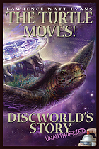 The turtle moves! : Discworld's story (unauthorized)