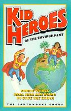 Kid heroes of the environment
