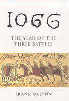 1066 : the year of the three battles