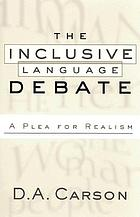 The inclusive-language debate : a plea for realism