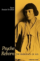 Psyche reborn : the emergence of H.D.