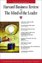 Harvard business review on the mind of the leader.