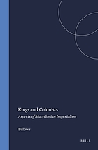 Kings and colonists : aspects of Macedonian imperialism