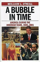 A bubble in time : America during the interwar years, 1989-2001