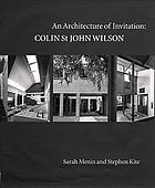 An architecture of invitation : Colin St. John Wilson
