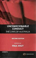Unconscionable conduct : the laws of Australia