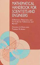 Mathematical handbook for scientists and engineers : definitions, theorems, and formulas for reference and review